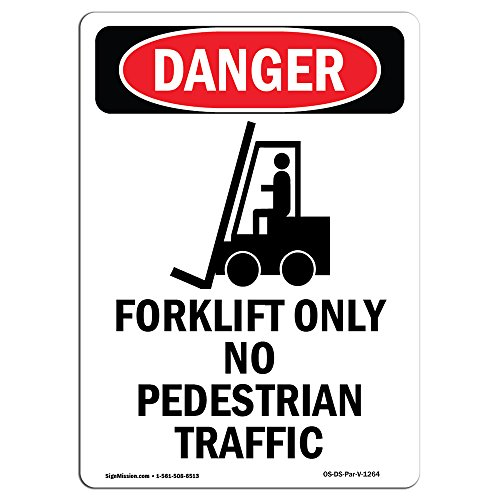 OSHA Danger Sign - Forklift Only No Pedestrian | Choose from: Aluminum, Rigid Plastic Or Vinyl Label Decal | Protect Your Business, Construction Site, Warehouse & Shop Area |  Made in The USA from SignMission