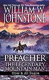 img - for Preacher: The Legendary Mountain Man: How It All Began (Preacher/First Mountain Man) book / textbook / text book