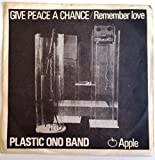 Give Peace a Chance / Remember Love