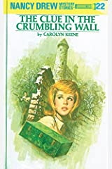 Nancy Drew 22: The Clue in the Crumbling Wall (Nancy Drew Mysteries) Kindle Edition