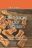 Die Magie der Sigillen: Lernen Sie die alte Sprache der Runen Magie