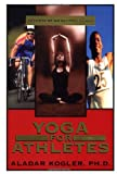 Yoga for Athletes, Aladar Kogler, 1567183875
