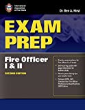 Exam Prep: Fire Officer I & II (Exam Prep (Jones & Bartlett Publishers)) by Performance Training Systems, Dr. Ben Hirst, (2010) Paperback
