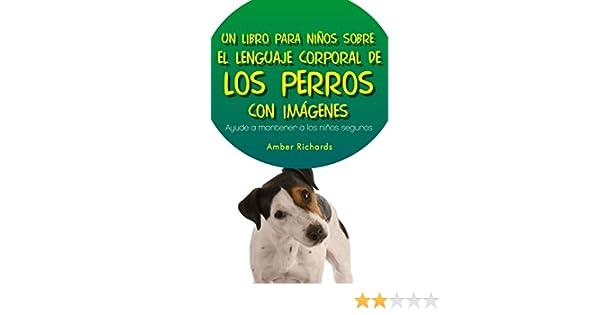 Un Libro para Niños sobre el Lenguaje Corporal de los Perros eBook ...