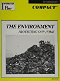 The Environment, Protecting Our Home 9780787655235