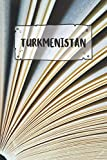 Turkmenistan: Ruled Travel Diary Notebook or Journey  Journal - Lined Trip Pocketbook for Men and Women with Lines