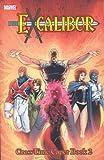 X-Men: Excalibur Classic, Vol. 4 - Cross-Time Caper, Book 2 (v. 4, Bk. 2)