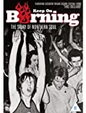 Keep on Burning - The Story of Northern Soul