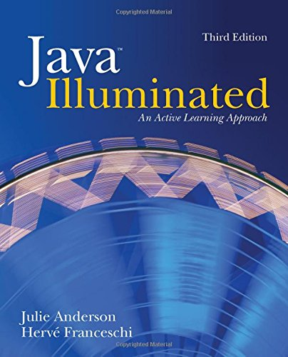 Java Illuminated: An Active Learning Approach, 3rd Edition