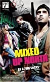 img - for Mixed Up North (Oberon Modern Plays) by Robin Soans (2009-09-01) book / textbook / text book