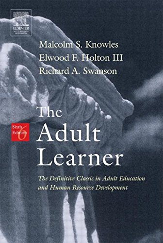 - The Adult Learner, Sixth Edition: The Definitive Classic in Adult Education and Human Resource Development