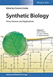img - for Synthetic Biology: Parts, Devices and Applications (Advanced Biotechnology) book / textbook / text book