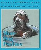 More Dog Psalms, Herbert Brokering, 0806680423