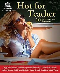 Hot for Teacher: 10 Contemporary Romances