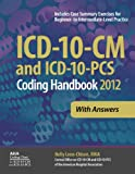 The ICD-10-CM and ICD-10-PCS Coding Handbook is the only guide published in collaboration with the Central Office on ICD-10-CM of the American Hospital Association. The Central Office is the official industry body that prepares the AHA Coding Clinic ...