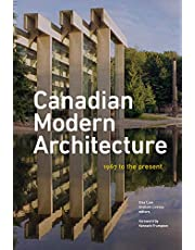 Canadian Modern Architecture: A Fifty Year Retrospective, from 1967 to the Present