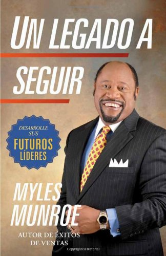 Download Un legado a seguir: El crecimiento de sus futuros líderes (Spanish Edition) ebook