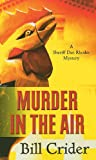 Murder in the Air, Bill Crider, 1410431347