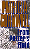 From Potter's Field: Scarpetta 6 (The Scarpetta Series)