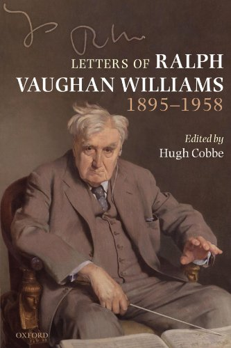 Letters of Ralph Vaughan Williams 1895-1958 by Oxford University Press