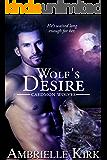 Wolf's Desire (Caedmon Wolves Book 4)