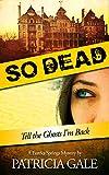So Dead: A Eureka Springs Mystery