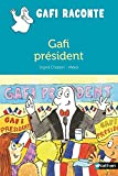 Gafi président !