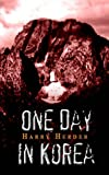 img - for One Day in Korea book / textbook / text book