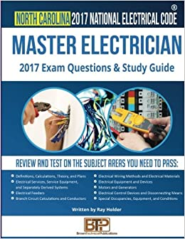 North Carolina 2017 Master Electrician Study Guide: Ray Holder ...