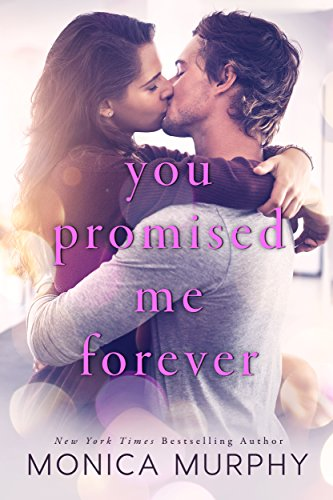 You Promised Me Forever (English Edition)