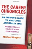 The Career Chronicles, Michael Gregory, 1577315731