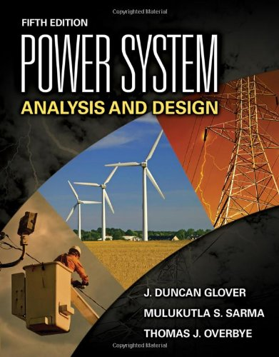 Download Pdf Power System Analysis And Design Fifth Edition By J Duncan Glover Mulukutla S Sarma Thomas Overbye Epub Kindle Pdf Audiobook Amazon Embek Book Pdf