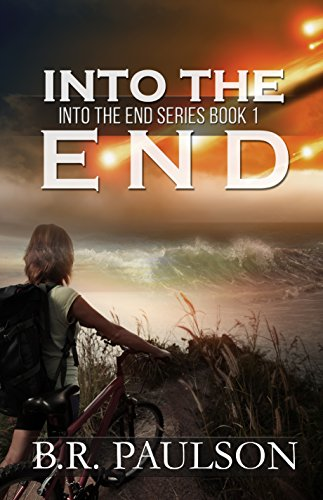 Into the End by [Paulson, B.R.]