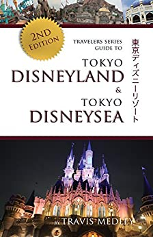 ((VERIFIED)) Travelers Series Guide To Tokyo Disneyland & Tokyo DisneySea. series lined cifra consulte modified
