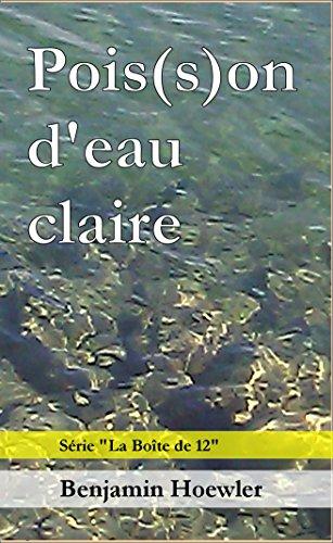 Pois S D Eau Claire Roman Policier De La Serie La Boite De