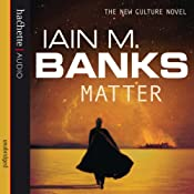 Matter: Culture Series, Book 8 | Iain M. Banks