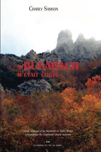 Si Bugarach m'était conté ... (Charly Samson et les Mystères de notre Temps) (Volume 2) (French Edition)