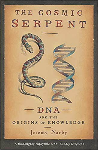 The Cosmic Serpent: Dna And The Origins Of Knowledge por Jeremy Narby epub
