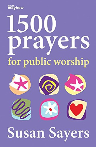 1500 Prayers for Public Worship by Kevin Mayhew