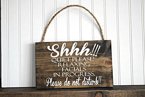 Shhh Quiet Please Relaxing Facials In Progress Wood Sign Spa Sign Treatment Sign Massage Sign Therapy SIgn by PotteLove