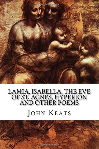 Download Lamia Isabella The Eve Of St Agnes Hyperion And