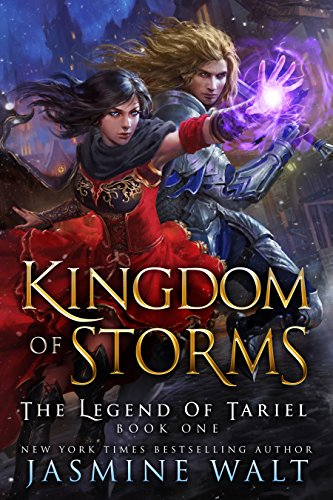 Kingdom of Storms: A Reverse Harem Fantasy (The Legend of Tariel Book 1) by [Walt, Jasmine]