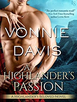 A Highlander's Passion: A Highlander's Beloved Novel by [Davis, Vonnie]