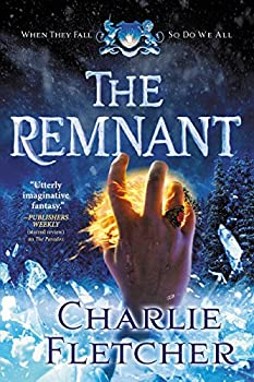 The Remnant by Charlie Fletcher epic fantasy book reviews