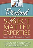 img - for Beyond Subject Matter Expertise: Strategies for Instructing Adults book / textbook / text book