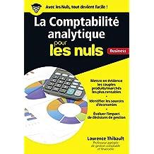 La comptabilité analytique pour les nuls: Business