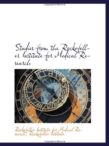 Download Studies from the Rockefeller Institute for Medical Research PDF