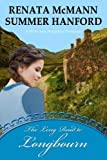The Long Road to Longbourn: A Pride and Prejudice Variation
