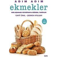 Adım Adım Ekmekler (Ciltli): Her aşaması fotoğraflı görsel tarifler