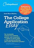 The College Application Essay, College Board Staff and Sarah Myers McGinty, 0874477115